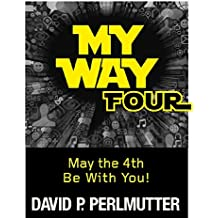 MY WAY FOUR: May the 4th Be With You!