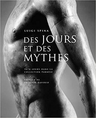Des jours et des mythes : Marbres sculpts de la collection Farnse