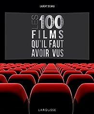 Les 100 films qu'il faut avoir vus par Laurent Delmas