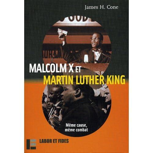 Malcolm X et Martin Luther King : Même cause, même combat
