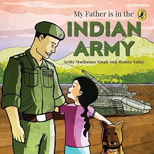 My Father Is in the Indian Army