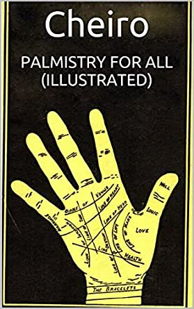 Palmistry For All (Illustrated) eBook: Cheiro: Amazon.in: Kindle Store