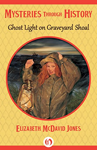 Ghost Light on Graveyard Shoal (Mysteries through History)