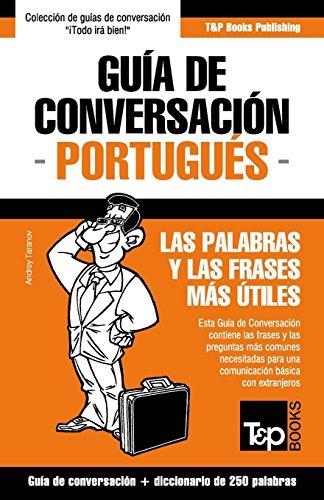 Guía de Conversación Español-Portugués y mini diccionario de 250 palabras