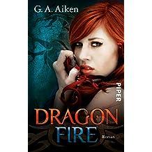 Dragon Fire: Roman (Dragon-Reihe, Band 4)