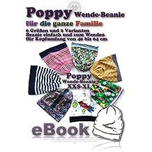 Poppy Nähanleitung mit Schnittmuster auf CD für eine einfache Beanie und ein Wende-Beanie bzw.Wendemütze in 6 Größen von Kopfumfang 40 bis 64 cm für die ganze Familie
