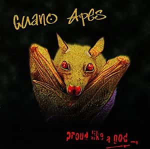 Proud Like a God Import Edition by Guano Apes (1997) Audio CD