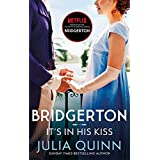 Bridgerton: It's In His Kiss (Bridgertons Book 7): Inspiration for the Netflix Original Series Bridgerton (Bridgerton Family)