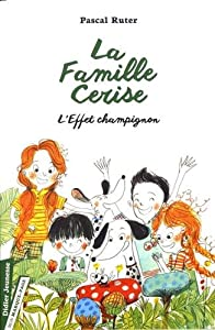 """Afficher """"famille Cerise (La) n° 3 L'effet champignon"""""""