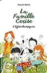 La Famille Cerise, L'Effet champignon - Tome 3 par Ruter