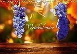 Weinkalender (Wandkalender 2019 DIN A4 quer): Eine Zusammenstellung von Fotos rund um das Thema Wein. (Monatskalender, 14 Seiten ) (CALVENDO Lifestyle)