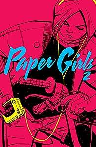 Paper Girls nº 02 par Brian K. Vaughan