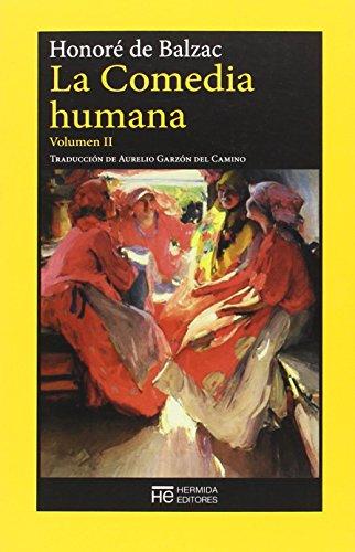 La Comedia Humana II (El Jardin De Epicuro) por Honoré de Balzac