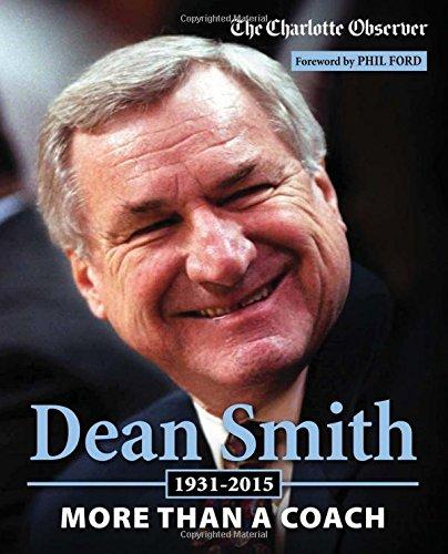 Dean Smith: More Than a Coach por The Charlotte Observer