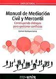 Image de Manual de Mediación Civil y Mercantil: Construyendo diálogos para resolver conflictos