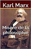Misère de la philosophie - Format Kindle - 1,99 €