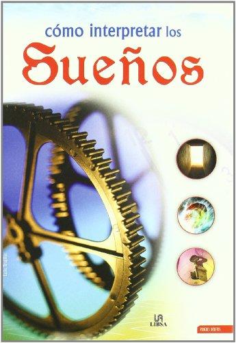 Como interpretar los suenos/ How to Interpret Dreams par Luis Trujillo
