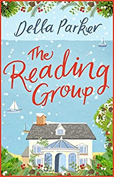 The Reading Group: The laugh out loud read of the year - perfect to curl up by [Parker, Della]