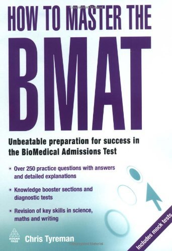 How to Master the BMAT: Unbeatable Preparation for Success in the BioMedical Admissions Test (Elite Students Series) by Chris Tyreman (2009-10-01)