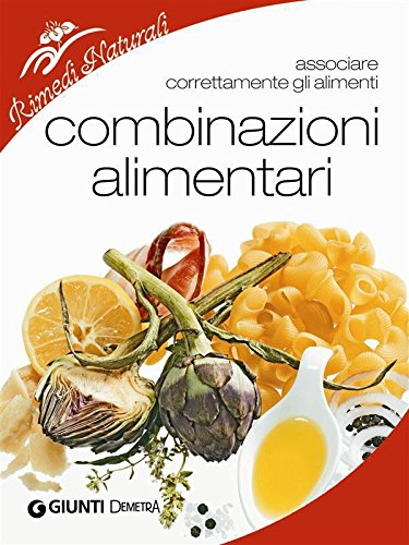 combinazioni alimentari (rimedi naturali)