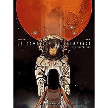 Complexe du Chimpanzé (Le) - tome 3 - Civilisations