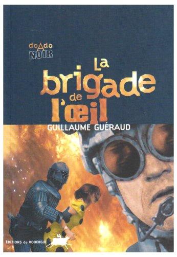 """<a href=""""/node/31165"""">La brigade de l'oeil</a>"""