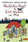 Maikäfer flieg & Zwei Wochen im Mai - Sammelband