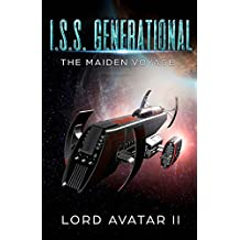 I. S. S. Generational: The Maiden Voyage: Volume 1