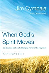 When God's Spirit Moves Participant's Guide with DVD: Six Sessions on the Life-Changing Power of the Holy Spirit by Jim Cymbala (2011-02-26)