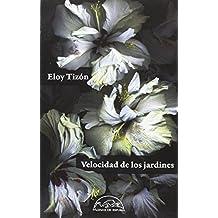 Velocidad de los jardines (Voces / Literatura)