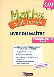 Maths tout terrain CM1 • Livre du maître