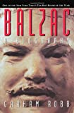 Balzac: A Biography by Graham Robb (1996-01-17)