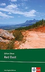Red Dust: Schulausgabe für das Niveau B2, ab dem 6. Lernjahr. Ungekürzter englischer Originaltext mit Annotationen (Klett English Editions)