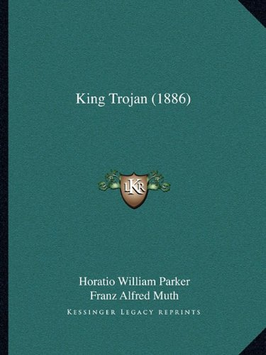 King Trojan (1886)
