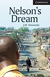 Nelson's Dream (Cambridge English Readers, Level 6: Advanced Book with Audio CDs)