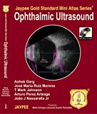 Jaypee Gold Standard Mini Atlas Series Ophthalmic Ultrasound