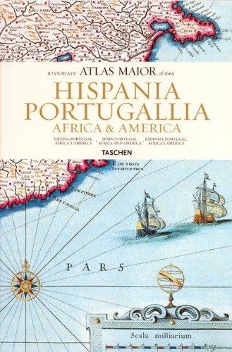 Atlas Maior of 1665: Hispania, Portugallia, America et Africa (Joan Blaeu Atlas Maior of 1665)