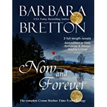 Now and Forever: The Complete Crosse Harbor Time Travel Trilogy (English Edition)
