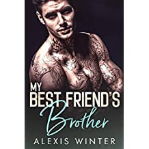 My Best Friend's Brother (Make Her Mine Book 1) (English Edition)