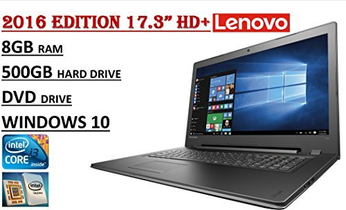 2016 Edition – Lenovo IdeaPad 300 17.3″ HD+ Laptop – 6th Gen. Skylake i3-6100U Processor – 8GB RAM – 500GB HDD – DVDRW – WebCam – HDMI – WiFi – Windows 10. 51ZcreAZmxL