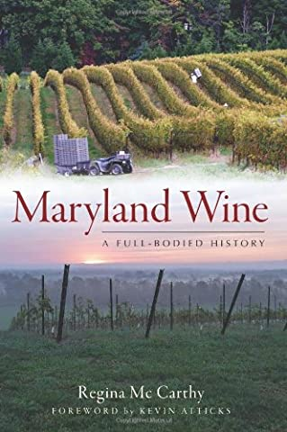 Maryland Wines: A Full-Bodied