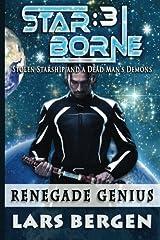Renegade Genius: Star Borne: 3: Volume 3 Paperback
