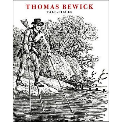 [(Thomas Bewick: Tale-Pieces)] [ By (author) Tom Lubbock, By (author) Jenny Uglow, By (author) Nigel Tattersfield ] [April, 2009]