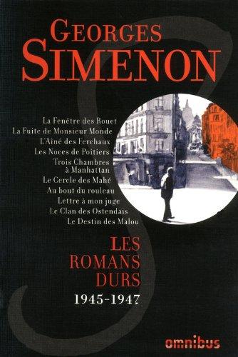 Les Romans durs, Tome 6 par Georges SIMENON