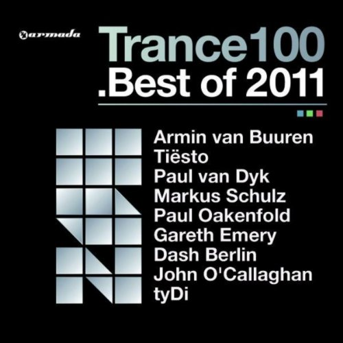 Trance 100 - Best Of 2011