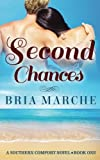 Second Chances: Southern Comfort Series: Book One: Volume 1