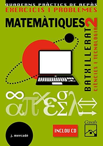EXERCICIS I PROBLEMES 2 BA CIENCIES I TECNOLOGIA - 9788421840429