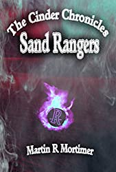 Sand Rangers (The Cinder Chronicles Book 3)