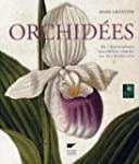 Orchid�es : De l'horticulture consid�...