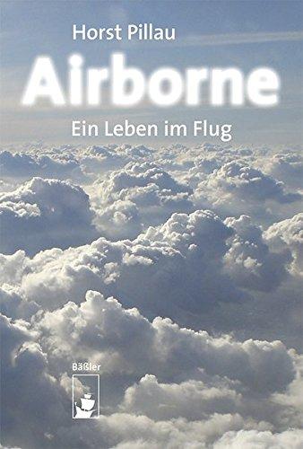 Preisvergleich Produktbild Airborne: Mein Leben im Flug